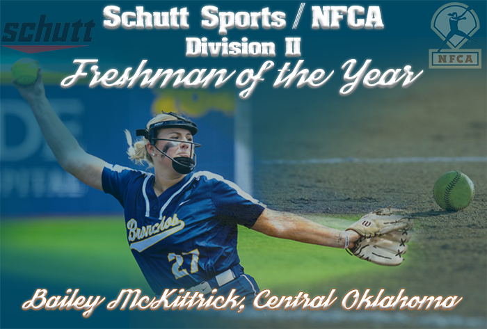 UCO's McKittrick named 2019 Schutt Sports / NFCA Division II National Freshman of the Year.