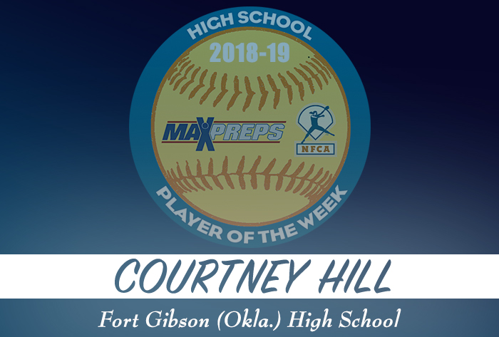 Fort Gibson's Hill named 2018-19 MaxPreps/NFCA National High School Player of Week