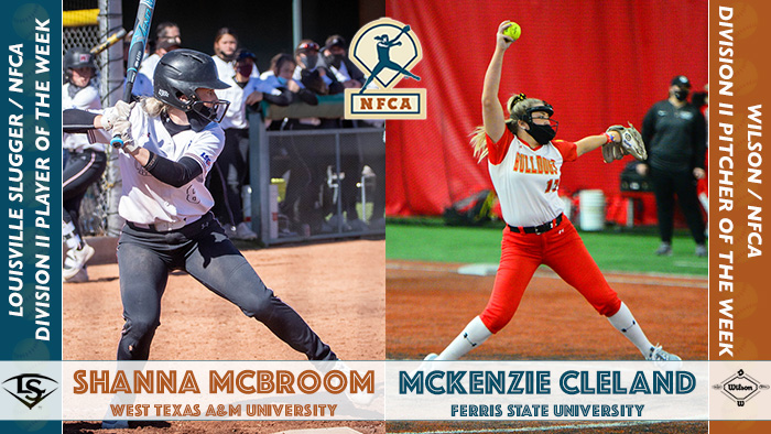 Louisville Slugger/NFCA DII Player of the Week, Wilson/NFCA DII Pitcher of the Week, NFCA player of the Week, nfca pitcher of the week, Shanna McBroom, Mckenzie Cleland, West Texas a&m, ferris state, nfca