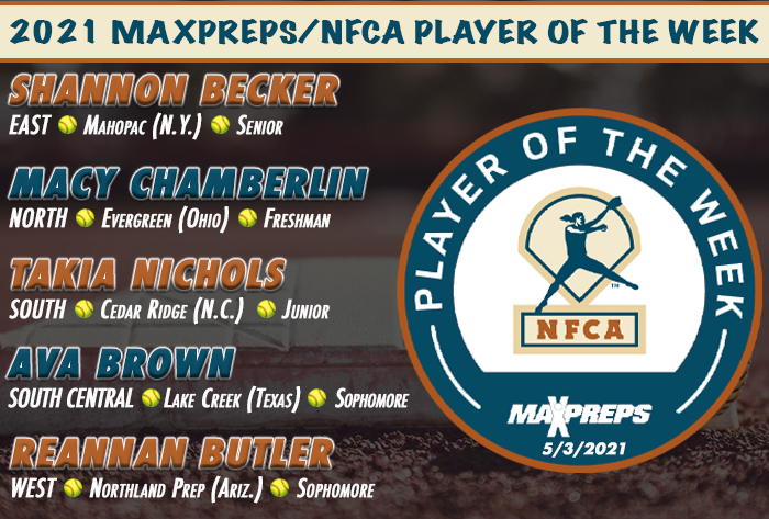 NFCA, high school softball, softball, maxpreps, maxpreps softball, maxpreps/nfca, nfca/maxpreps, maxpreps/nfca high school player of the Week, Shannon Becker, Macy Chamberlin, takia Nichols, Ava brown, rennin butler