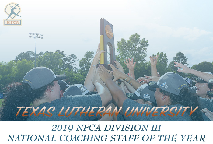 Texas Lutheran named 2019 NFCA Division III National Coaching Staff of Year