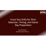 Front Toss Hitting Drills for Pitch Selection, Timing and Game Day Preparation