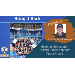 Olympic Spotlight: Player Development from A to Z